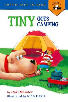 Tiny Goes Camping (Easy-to-Read,. book by Cari Meister Camping Books, Camping Gear, Easy Reader, Emergent Readers, Songs To Sing, Great Books, Phonics, Bedtime, Games To Play
