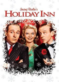 """Holiday Inn is a 1942 American musical film directed by Mark Sandrich and starring Bing Crosby and Fred Astaire. With music by Irving Berlin, the film has twelve songs written expressly for the film, the most notable being """"White Christmas"""". Fred Astaire, Love Movie, Movie Stars, Movie Tv, Louise Beavers, Classic Christmas Movies, Holiday Movies, Xmas Movies, Christmas Classics"""