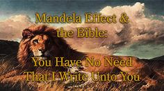 Mandela Effect & the Bible: You Have No Need That I Write Unto You