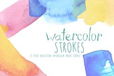 Watercolor Strokes Graphics 15 high resolution watercolor brush stroke textures. These are lovely as design elements, I use the by Digital Press Creation