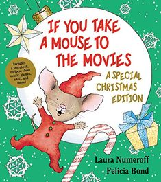 if you take a mouse to the movies a special christmas ed best christmas bookschildrens