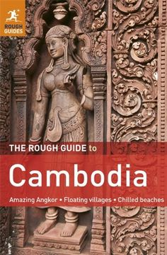 Bestseller Books Online The Rough Guide to Cambodia (Rough Guide Cambodia) Beverley Palmer $15.39  - http://www.ebooknetworking.net/books_detail-1848368895.html