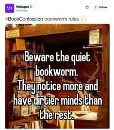 22 Whisper Secrets Relatable to Most Booklovers #whisper #booklovers #bookmemes #reading #readers I Love Books, Good Books, Books To Read, My Books, Book Memes, Book Quotes, Bookworm Quotes, Daily Quotes, Wisdom Quotes