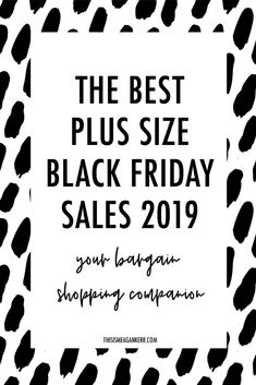 The Best Plus Size Black Friday Sales 2019 - This is Meagan Kerr Best Plus Size Clothing, Plus Size Outfits, Hannahs Shoes, Curvy Fashion, Plus Size Fashion, Number One Shoes, Swimsuits For All, Taking Shape, Bargain Shopping