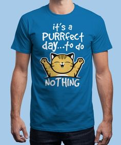 """""""Purrfect day"""" is today's £9/€11/$12 tee for 24 hours only on www.Qwertee.com Pin this for a chance to win a FREE TEE this weekend. Follow us on pinterest.com/qwertee for a second! Thanks:)"""