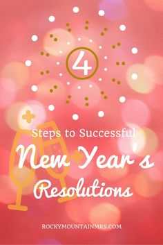 4 Steps to Successful New Year's Resolutions | Rocky Mountain Mrs.