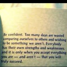 Confidence. I have to write this on our mirror so I see it every morning. Maybe that'll help.