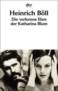 """Heinrich Böll """"Die verlorene Ehre der Katharina Blum"""""""