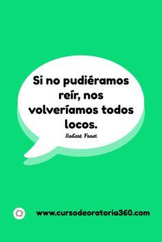 Unas risas, que son sanas... ¿Qué harás hoy? http://www.cursodeoratoria360.com   #Oratoria #TuPuedes #HablarEnPúblico