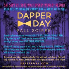 Discount Park Tickets Available for Dapper Day Fall 2013 Disney Tips, Disney Parks, Disney World Resorts, Walt Disney World, Florida Events, Dapper Day, Secrets Revealed, Yesterday And Today, Hollywood Studios