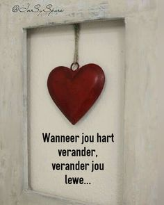Sign Quotes, Wisdom Quotes, Qoutes, Afrikaanse Quotes, Live Life Happy, Wooden Words, Birthday Pictures, Inspiration Wall, Wooden Hearts