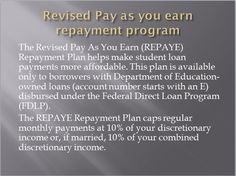 Revised pay as you earn repayment programs