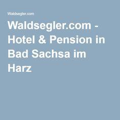 Waldsegler.com - Hotel & Pension in Bad Sachsa im Harz