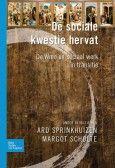 Sprinkhuizen, Ard. De sociale kwestie hervat: de Wmo en sociaal werk in transitie. Plaats: 364 SPRI