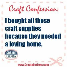 Craft supply obsession