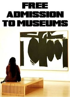 FREE Admission to Museums for Bank of America Card Holders!