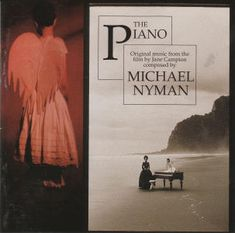 The soundtrack from the movie The Piano is moving--to say the least.