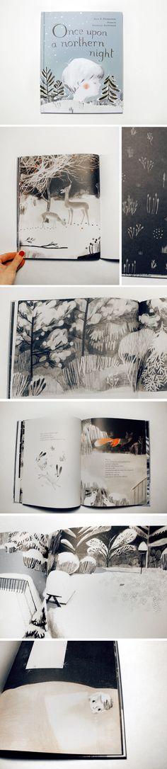 """Once Upon a Northern Night"", by Jean E. Pendziwol, Illustrated by Isabelle Arsenault.  ""A reverent ode to the magic and wonder of an icy winter night."""