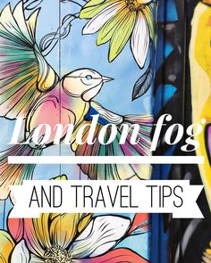 A little video about London fog and some travel tips