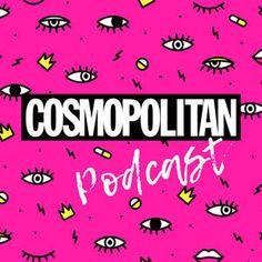 COSMOPOLITAN Podcast