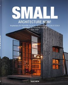 """Philip Jodidio's book Small Architecture Now! was released by TASCHEN publishing as part of their Architecture Now! Search """"bohemian home"""" from Small-Scale Architecture Around the World. Browse inspirational photos of modern homes. Tiny House Cabin, Tiny House Design, Casa Patio, Small Buildings, Shipping Container Homes, Future House, Architecture Design, House Plans, Villa"""