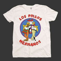 Los Pollos Hermanos Breaking Bad T Shirt @Alex Jones Jones West i waaant this! hahaha