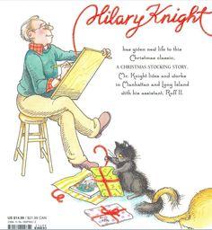 """""""A Christmas Stocking Story"""" by Hilary Knight   (http://www.amazon.com/Christmas-Stocking-Story-Hilary-Knight/dp/B00065X1AU/ref=la_B001IODICO_1_16?ie=UTF8=1348384900=1-16#)"""