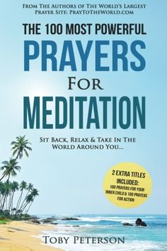 Prayer  The 100 Most Powerful Prayers for Meditation  2 Amazing Bonus Books to Pray for Your Inner Child  Action Sit Back Relax  Take In The World Around You Volume 26 *** Want additional info? Click on the image.