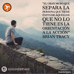 """""""El gran muro que separa la persona que tiene éxito de aquellos que no lo tiene es la orientación a la acción"""" Brian Tracy / """"The great wall that separates the person who succeed from those who do not have is the action orientation"""" Brian Tracy #goodmorning #morning #day #daytime #sunrise #morn #awake #wakeup #wake #wakingup #ready #sleepy #breakfast #tired #sluggish #bed #snooze #instagood #earlybird #sky #photooftheday #gettingready #goingout #sunshine #instamorning #work #early #fresh…"""