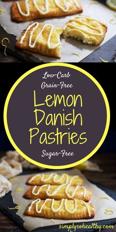 These low-carb lemon danish pastries are so good it's hard to believe they are an appropriate choice for a ketogenic, diabetic, gluten-free, grain-free or Banting diet!