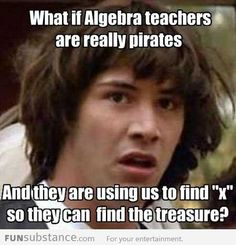 haha! I always knew I was supposed to be a pirate...I suck at all other accents, but am fluent in pirate!