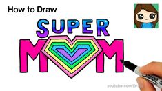 How to Draw Super Mom Letters with Rainbow Heart Easy - YouTube