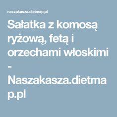 Sałatka z komosą ryżową, fetą i orzechami włoskimi - Naszakasza.dietmap.pl
