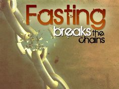 "Fasting is a major key for gaining Spiritual Power to break the yoke of numerous problems and issues. The Bible says, Isaiah 58:6, ""fasting unties the cords of the yoke."" Fasting and Prayer puts us in the best possible position for a spiritual breakthrough! We may also need to break free from habits and vices that master over, that keep us from giving ourselves more fully to the Lord."