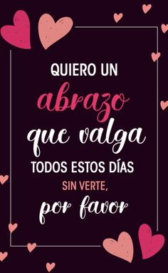 27 Frases de amor que puedes dedicar en Whatsapp Phrases that you can put in your WhatsApp status wi Amor Quotes, Life Quotes, Love Wallpaper Backgrounds, Whatsapp Videos, Frases Love, Love Phrases, Spanish Quotes, Love Poems In Spanish, Love You