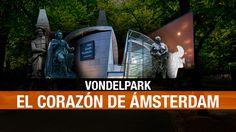 Vondelpark: naturaleza música sabor y diversión en el corazón de Ámsterdam