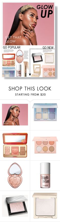 """""""Glow up: Popular vs New"""" by deonethiart ❤ liked on Polyvore featuring beauty, Anastasia Beverly Hills, Too Faced Cosmetics, Benefit, Burberry, Jouer and tarte"""