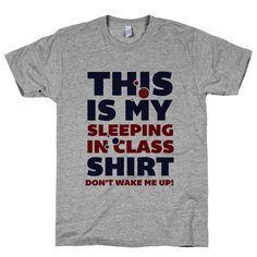 This Is My Sleeping In Class Shirt on an Athletic Grey T Shirt – Print Proxy #nap #school #highschool