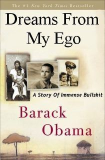 """""""Dreams of my Father"""" tells us all we have to know to see that Obama is here to destroy America. """"My father's dream was my dream."""" Here is his father's dream in his own words. """"Bring down all the rich guys by the power of the state, confiscate their land, property, raise taxes as high as you want, 100% if necessary, and obtain their wealth through fiat and legislative piracy. The rationale is that the wealth is not rightfully theirs, in the first place, but had been ripped off from the…"""