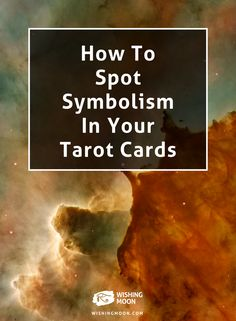 How To Spot Symbolism In Your Tarot Cards | Tarot Reading | Tarot Cards | Psychic Reading