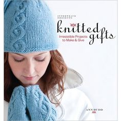 Buy Interweave Presents Knitted Gifts: Irresistible Projects to Make and Give by Ann Budd and Read this Book on Kobo's Free Apps. Discover Kobo's Vast Collection of Ebooks and Audiobooks Today - Over 4 Million Titles! Knitting Books, Free Knitting, Knitting Patterns, Crochet Patterns, Loom Knitting, Knitting Ideas, Knit Crochet, Crochet Hats, Quilting