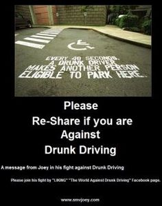This is a picture explaining that every 40 seconds a person is able to use the handicap spaces because a drunk driver put them there.