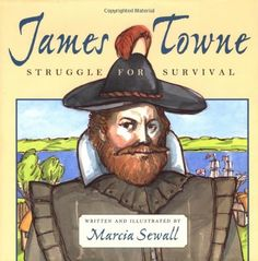 James Towne: Struggle for Survival by Marcia Sewall http://www.amazon.com/dp/0689818149/ref=cm_sw_r_pi_dp_vLqMtb121MANM68Z