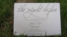 Simple and Fun Rehearsal and Groom's Dinner Invite-The Night Before- tailor made to match your color and style- Designs By Jolene.   https://www.etsy.com/listing/203268842/the-night-before-simple-whimsical?ref=shop_home_active_2