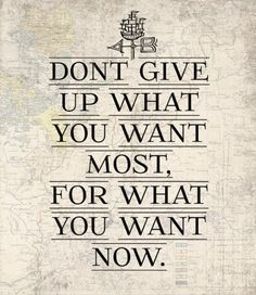 Inspiration Quotes, Inspirational Quotes Pinterest Dont Give Up What You Want Most For What You Want Now Best Quote Ideas Simple Design Images Gallery For Motivated People ~ 10 Motivation Inspirational Quotes Pinterest Images Gallery