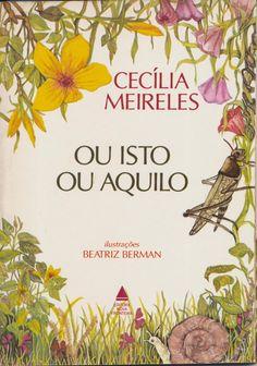 Ou isto ou aquilo, poemas de Cecília Meireles