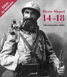 14-18 1000 photographies - Pierre Miquel - Livres