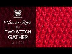 The Two Stitch Gather (k2tog f&b) Stitch :: Knitting Stitch #211 | NEW STITCH A DAY