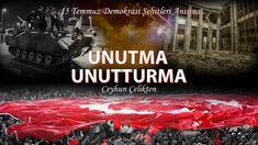 Ceyhun Çelikten - Unutma Unutturma - (15 Temmuz Demokrasi Şehitleri Anısına) - YouTube
