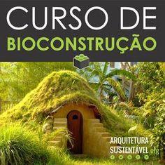 Curso de Bioconstrução para download aqui!